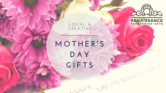 Local and Creative Mother's Day Gifts