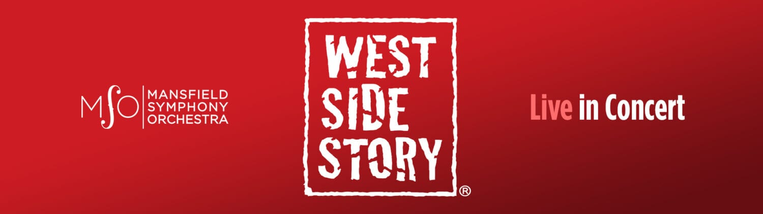 Mansfield Symphony West Side Story Live in Concert