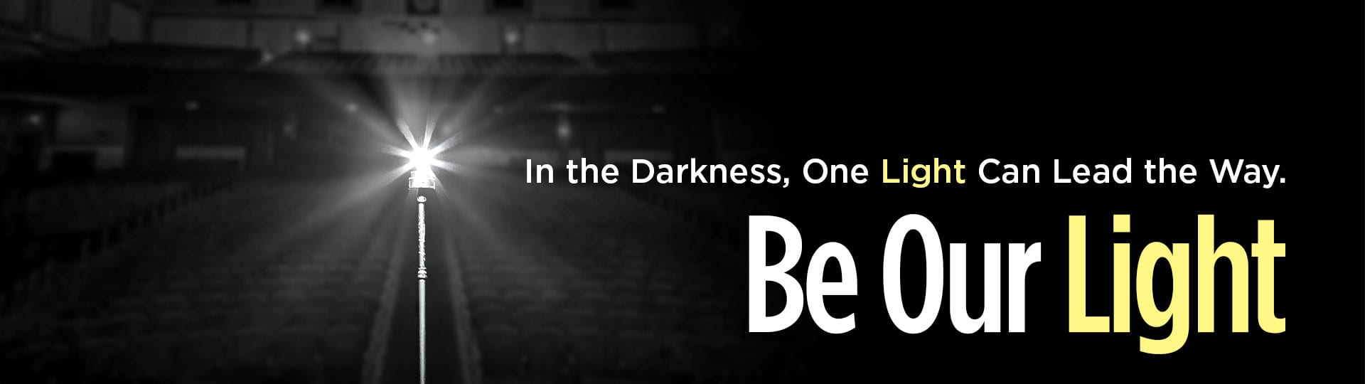 Be Our Light Banner