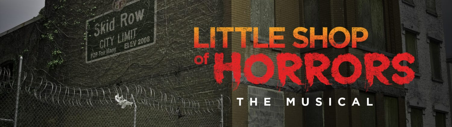 Little Shop of Horrors The Musical