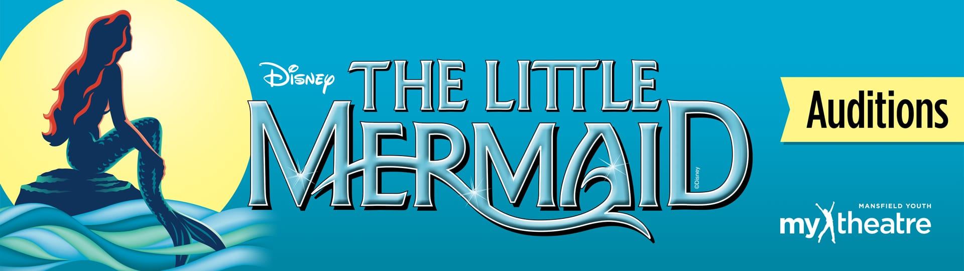 MY Theatre: Disney's The Little Mermaid (Auditions)