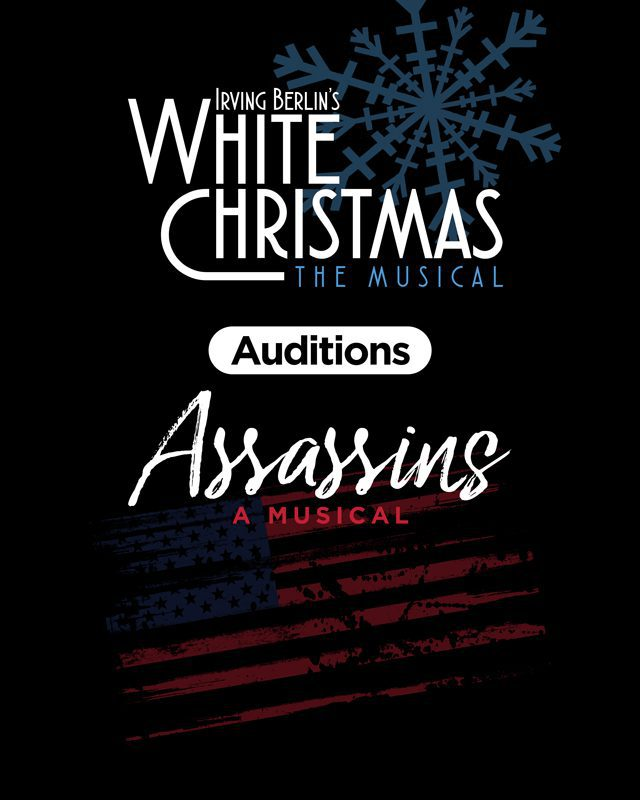 Auditions: White Christmas and Assassins