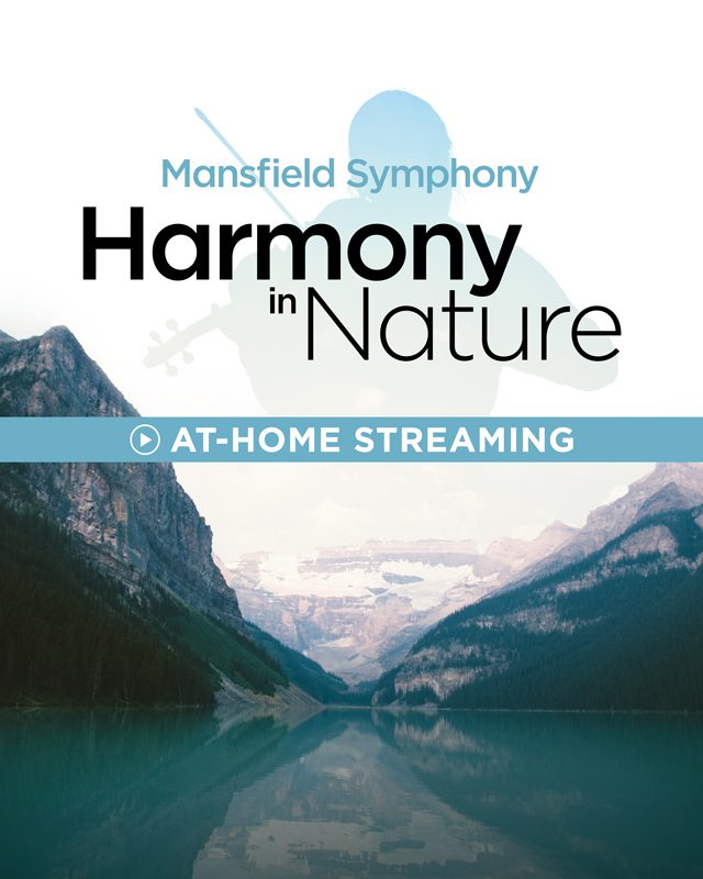 Mansfield Symphony: Harmony in Nature, At-Home Streaming